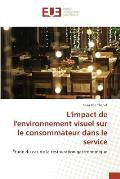 L'Impact de L'Environnement Visuel Sur Le Consommateur Dans Le Service