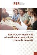 Renaca, Un Maillon de Micro-Finance Pour La Lutte Contre La Pauvrete
