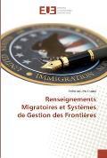 Renseignements Migratoires Et Systemes de Gestion Des Frontieres