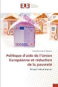 Politique D'Aide de L'Union Europeenne Et Reduction de La Pauvrete