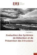 Evaluation Des Systemes de Detection Et de Prevention Des Intrusions