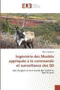 Ingenierie Des Modele Appliquee a la Commande Et Surveillance Des SD