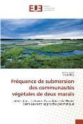 Frequence de Submersion Des Communautes Vegetales de Deux Marais