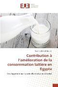 Contribution ? L Am?lioration de la Consommation Laiti?re En Egypte