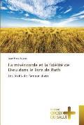 La Mis?ricorde Et La Fid?lit? de Dieu Dans Le Livre de Ruth