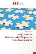 Integration de Webmethods Esb Pour Le Si de Marsa Maroc
