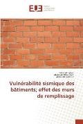 Vulnerabilite Sismique Des Batiments; Effet Des Murs de Remplissage