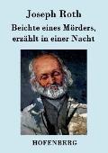 Beichte Eines Morders, Erzahlt in Einer Nacht
