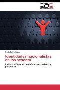 Identidades Nacionalistas En Los Sesenta.