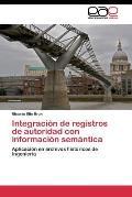 Integracion de Registros de Autoridad Con Informacion Semantica