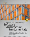 Software Architecture Fundamentals: A Study Guide for the Certified Professional for Software Architecture(r) - Foundation Level - Isaqb Compliant