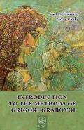 Introduction to the Methods of Grigori Grabovoi