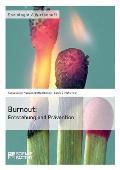 Burnout: Entstehung und Pr?vention