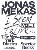 I Seem to Live: The New York Diaries 1950-1969, Volume 1