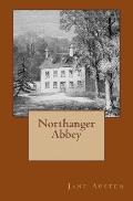 Northanger Abbey: Original Edition of 1903 with Autograph