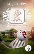 Der Tod Von Dr. Watson (Cosy Crime, Viktorianischer Krimi)
