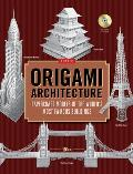 Origami Architecture Papercraft Models of the Worlds Most Famous Buildings