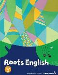 Roots English 2: An English Language Study Textbook for High Beginner Students