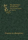 The Adventures of Columbus Early American History for Children