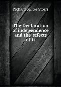 The Declaration of Independence and the Effects of It