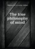 The True Philosophy of Mind