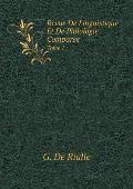 Revue de Linguistique Et de Philologie Comparee Tome 1
