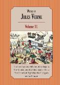 Works of Jules Verne Volume 11: The Five Hundred Millions of the Begum; The Tribulations of a Chinaman in China; The Giant Raft