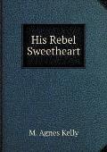 His Rebel Sweetheart