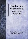 Production Engineering and Cost Keeping