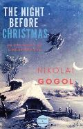 The Night Before Christmas: Or The Night of Christmas Eve