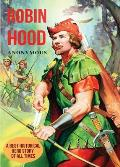Robin Hood: A Best Historical Hero Story of All Times