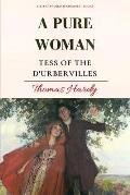 A Pure Woman: Tess of the d'Urbervilles