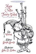More Celtic Fairy Tales: [illustrated Edition]