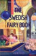 The Swedish Fairy Book: [illustrated Edition]