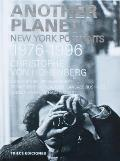 Another Planet: New York Portraits 1976-1996