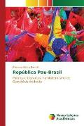 Republica Pau-Brasil