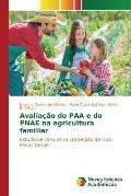 Avaliacao Do Paa E Do Pnae Na Agricultura Familiar
