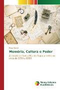 Memoria, Cultura E Poder