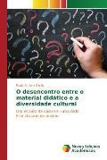 O Desencontro Entre O Material Didatico E a Diversidade Cultural
