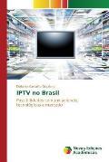 Iptv No Brasil