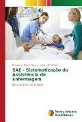 Sae - Sistematizacao Da Assistencia de Enfermagem