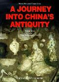 Journey Into Chinas Antiquity Volume 3