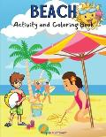 Beach Activity and Coloring Book: Amazing Kids Activity Books, Activity Books for Kids - Over 120 Fun Activities Workbook, Page Large 8.5 x 11