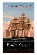 Benito Cereno: Eine Geschichte basiert auf den Memoiren von Captain Amasa Delano