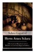 Herrn Arnes Schatz (Historischer Kriminalroman: Basiert auf wahren Begebenheiten)