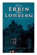 Die Erbin von Lohberg (Detektiv Dr. Windm?ller-Krimi)