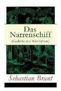 Das Narrenschiff (Gedicht des Mittelalters): Illustrierte Ausgabe