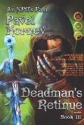 Deadman's Retinue (An NPC's Path Book #3): LitRPG Series
