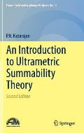 Introduction to Ultrametric Summability Theory 2nd Edition