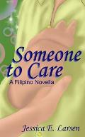 Someone to Care